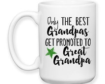 Only The Best Grandpas Get Promoted To Great Grandpa, Baby Announcement, Great Grandpa Gift, 15 oz Coffee Mug Dishwasher Safe