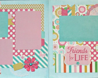 Friends for Life - scrapbook page kit, premade scrapbook kit, 12x12 premade page kit, premade scrapbook pages, 12x12 scrapbook layout