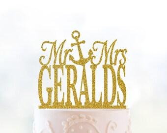Glitter Mr and Mrs Last Name Cake Topper with Anchor, Mr and Mrs Cake Topper, Wedding Cake Topper, Elegant Cake Topper - (T040)