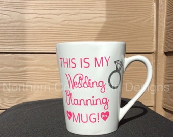 wedding planning mug / engagement gift / engagement mug / wedding planning / wedding mug / bride mug / bridal shower gift / bride to be mug