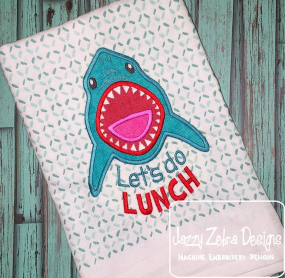 Lets Do Lunch saying Shark Applique Embroidery Design - shark appliqué design - saying embroidery design - summer appliqué design - beach