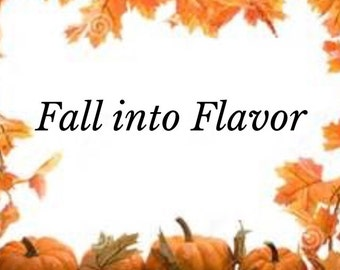 Fall Into Flavor: Healthy Family Series Book 2