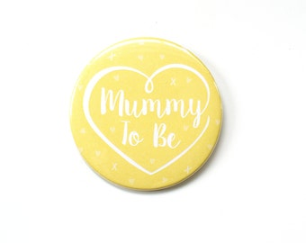 Mummy to Be / Baby Shower Badge / Baby on the Way