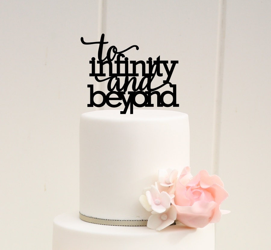 infinity wedding cake topper to infinity and beyond wedding cake topper custom cake 16447