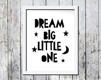 Nursery print, Downloadable print, Dream Big Little One, Nursery room decor, Kid's room wall art