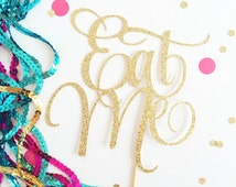 "Glittery ""Eat Me"" Cake Topper (customize to any colour for your Tea Party/ Alice In Wonderland Party/ Garden Party."