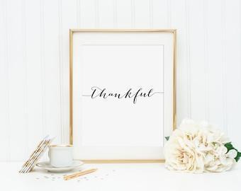 Thankful Printable - INSTANT DOWNLOAD Printable - thanksgiving printable - thanksgiving wall decor - thanksgiving print - thankful quote