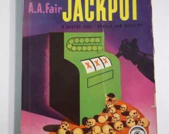 Spill the Jackpot by A.A. Fair (Erle Stanley Gardner) Dell Mapback #109 1941 Vintage Mystery Paperback