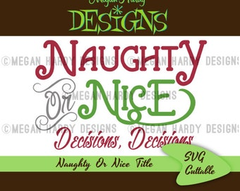Naughty Or Nice SVG Title