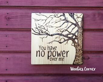 Inspirational sign, Wood sign, Custom wood sign, Custom quote sign, Personalized sign, Quote sign, Wood burned sign, Personalized quote sign