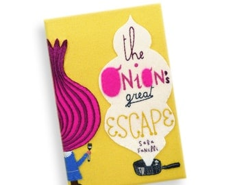 Book Clutch - The Onion's Great Escape by Sara Fanelli