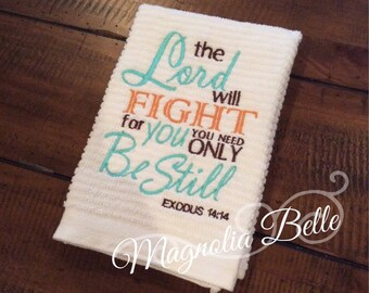 The Lord will FIGHT Kitchen Towel