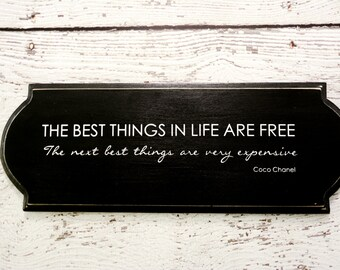 Coco Chanel Expensive Quote Black and White Wood Decor