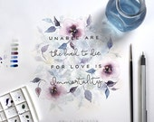 "Emily Dickinson | Print MircoQuote ""Unable are the loved to die. For love is immortality."" Poetry, Sympathy, In Memory, Memorial (S, L)"