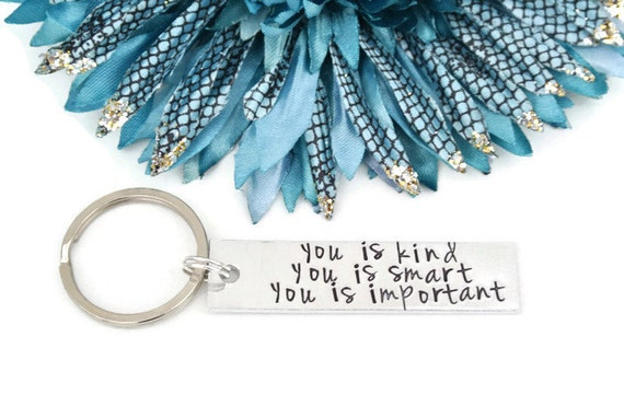 You Is Kind You Is Smart You Is Important Hand Stamped