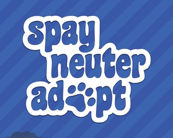 Spay Neuter Adopt Paw Print Vinyl Decal Sticker