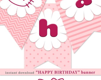 HAPPY BIRTHDAY party decor garland.HelloKitty.diy. Banner decor and Food Tent Card.Baby girl party decor.Instant Download PRINTABLE