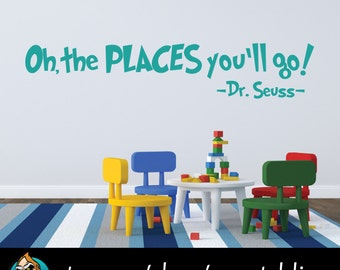Oh the Places You'll Go Wall Decal - Dr. Seuss Decal - Quote Decal