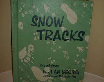 Snow Tracks by Jean George Vintage Children's Book  Weekly Reader Edition