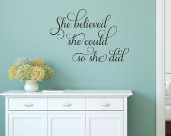 She Believed She Could Wall Decal Girl Inspirational Decal Teen Girl Wall Decal So She Did Vinyl Decal Bedroom Nursery Office Wall Decal
