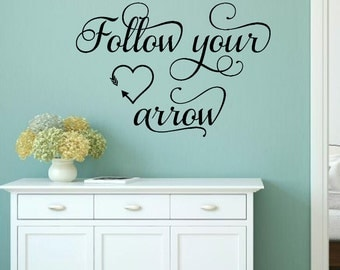 Follow Your Arrow Wall Decal Arrow Vinyl Decal Girl Wall Decal Teen Wall  Decal Bedroom Vinyl Part 89