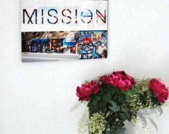 Metal print,Mission,wall art.