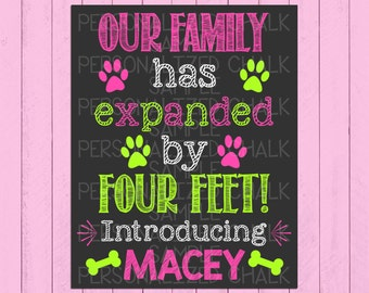 New Puppy Announcement Chalkboard Sign | Our Family has Expanded by four Feet | New Dog Announcement | Chalkboard Poster | *DIGITAL FILE*