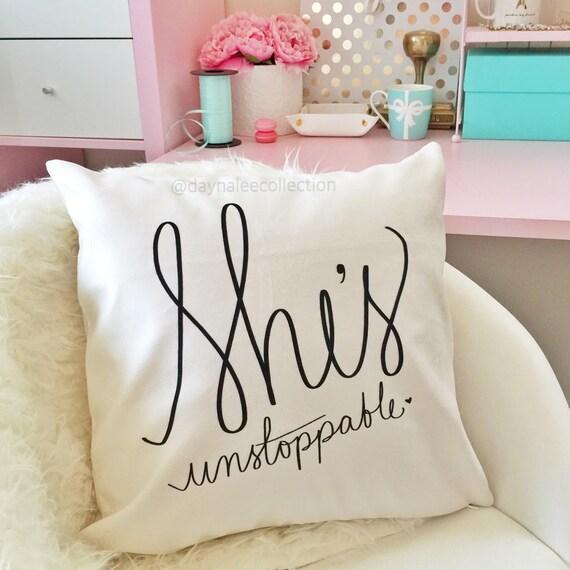 She's Unstoppable - handwritten velveteen quote pillow cover