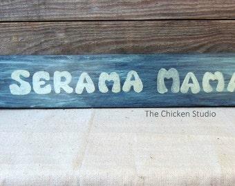 Sale, Chicken Coop Sign, Serama Mama, Chicken Sign, Gifts for her, Chicken Decor, Chickens, Serama, Christmas Gift, Chicken lover gifts