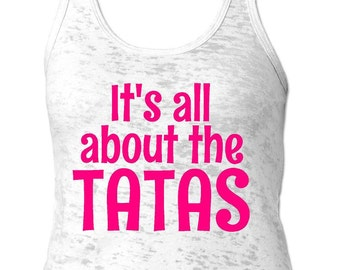 Its all About the Tatas | Cute Women's Tank Top | Inspirational Shirt | Breast Cancer Survivor | Cancer Fight Tank Top | Razorback Tanks