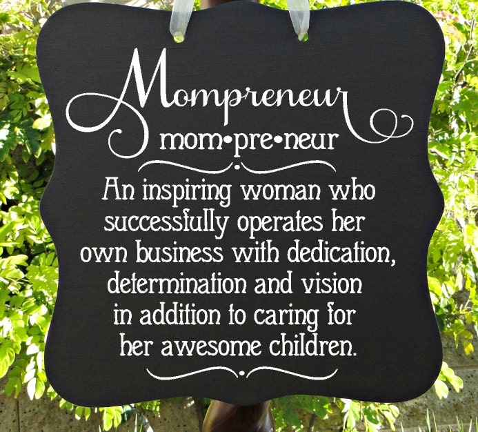 Mompreneur, Sign, Home Decor, Office, Business