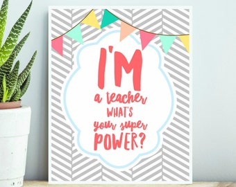 Im a Teacher Whats Your Superpower Bright Colorful Bunting Flags Digital Print INSTANT DOWNLOAD