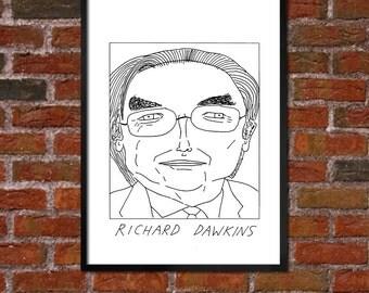 Badly Drawn Richard Dawkins - Literary Poster - *** BUY 4, GET A 5th FREE***