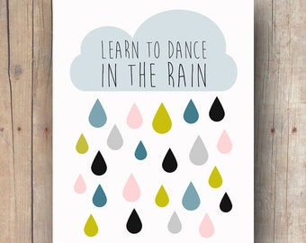 printable women gift for her - teen girl gift - inspirational quote - teen girl room decor - dance quote - rain quote - teen girl wall art