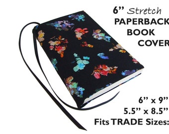 "Paperback Book Cover BLACKABSTRACT FLORAL 6"" Stretch Fabric Book Cover Paperback Books, Book Accessories, Book Sleeve, Book Pouch, Book Case"