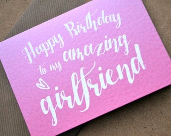 "Birthday Greetings Card - ""Happy Birthday to my Amazing Girlfriend"" with C6 Kraft Envelope - Ombre Pink Colour"