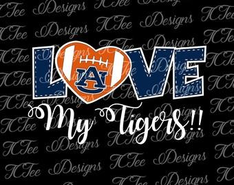 Love My Auburn Tigers - College Football SVG File - Vector Design Download - Cut File -  Auburn University