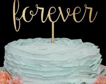 Forever Cake Topper, Cake Topper Wedding, Wedding Cake Topper, Cake Topper, Custom Cake Topper, Gold Cake Topper, Forever, Wedding Decor