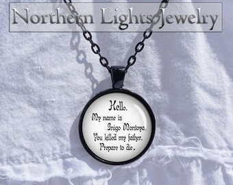 Princess Bride gift necklace princess necklace Inigo montoya quote necklace silver photo pendant My name is Inigo Montoya prepare to die