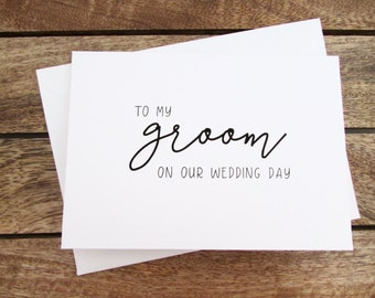 To My Groom on Our Wedding Day Card | Groom Card | Day Of Card | Folded A6 Card & Envelope