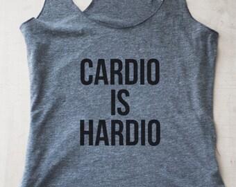 Cardio is Hardio Tank