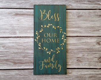 Bless our home and family. Perfect wood sign for your home!