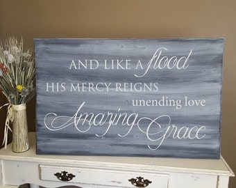 """Amazing Grace sign, and like a flood his mercy reigns -Distressed Wood Wall Art. Large 24"""" x 38"""". Perfect home decor for your home!"""