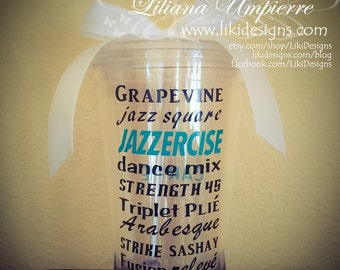Jazzzercise, Jazzercise inspired, BPA free, 16 oz double wall, personalized, acrylic clear tumbler, tumbler with straw
