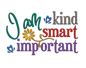 Image result for i am kind i am smart i am important