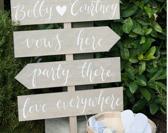 Wedding Direction Signs |  vows here, party there, love everywhere