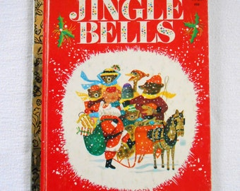 Jingle Bells Little Golden Book 458 by Kathleen N Daly 1981 / Traditional Christmas Song / Childrens Holiday Reading / Santa Claus