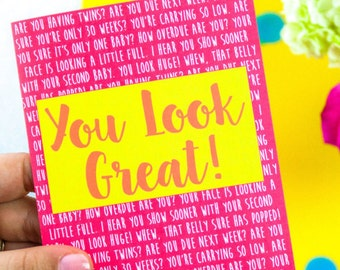You Look Great! Pregnancy Card