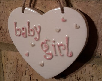 BABY GIRL- Ceramic Heart in Pink