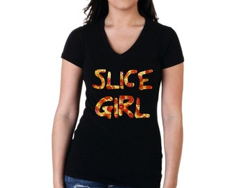 Funny Pizza Shirt - Pizza Gift - Slice Girl - Pizza Tshirt - Funny Shirt - Tumblr Shirt - Funny T Shirt - Pizza T Shirt - Pizza Clothing